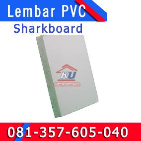 Distributor Papan PVC Plastik Sharkbord Untuk Plafon Rumah Anti Rayap Surabaya