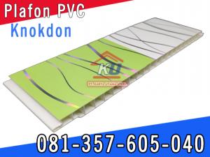 Harga Plafon PVC 2020 Knokdon Perlembar Plafon Rumah Plastik