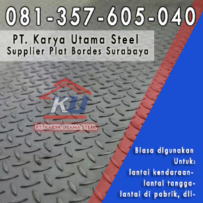 Supplier Plat Bordes Surabaya Sidoarjo Untuk Lantai Besi Baja Kendaraan Pabrik