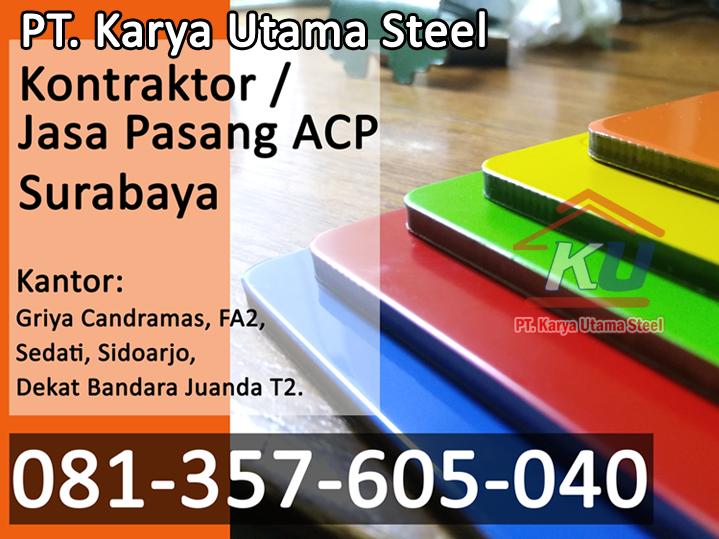 Jasa Pasang ACP Surabaya – Kontraktor Aplikator Aluminium Composite Panel Berbagai merk Seven Jiyu dll